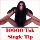 10000 Tok - Single Tip