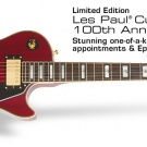 I want a guitar Lespaul 100th anniversary limited edition
